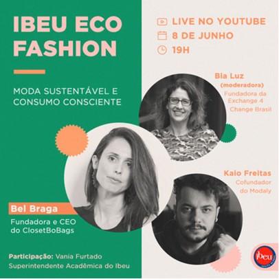 TEste Evento LIVE com IBEU: Moda Sustentável e Consumo Consciente