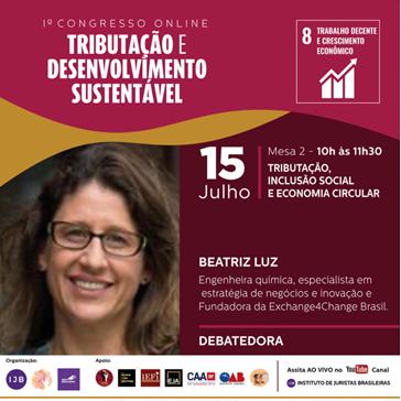 Tributação e Desenvolvimento Sustentável, qual a relação e a importância do debate para impulsionar a economia circular no Brasil?